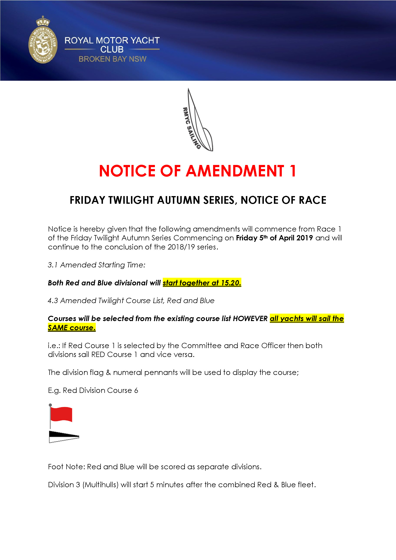 NOTICE OF AMENDMENT 1 Friday Twilight Autumn Series
